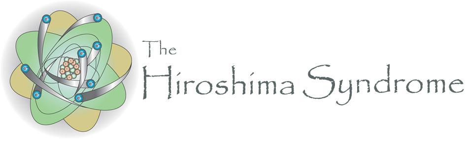 Hiroshima Syndrome